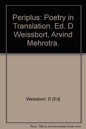 Periplus: Poetry in Translation. Ed. D Weissbort, Arvind Mehrotra.
