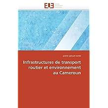 INFRASTRUCTURES DE TRANSPORT ROUTIER ET ENVIR