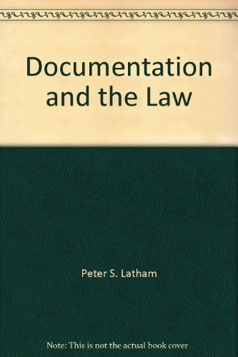 Documentation and the Law