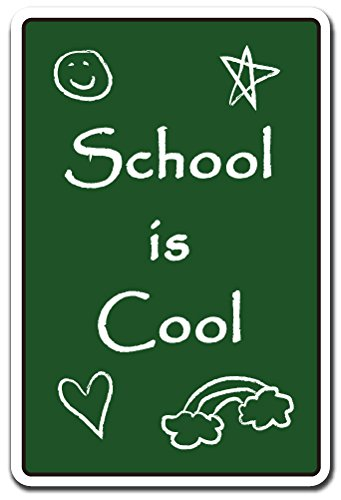 SCHOOL IS COOL Sign teacher school kids education student | Indoor/Outdoor | 17'' Tall
