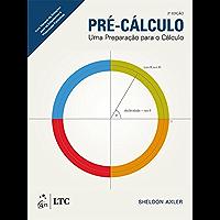 Pré-Cálculo - Uma Preparação para o Cálculo