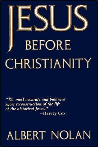 Book Jesus Before Christianity by Albert Nolan (1992-09-02)