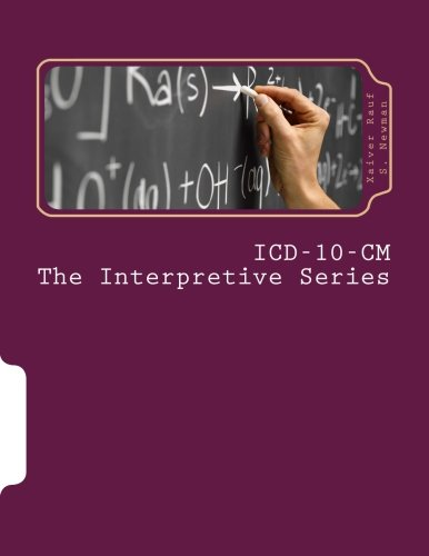 ICD-10-CM The Interpretive Series: Introducing The Coding Change