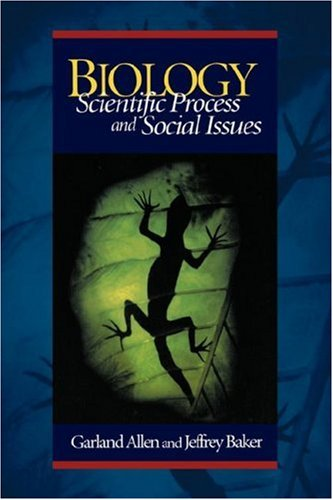 Biology: Scientific Process and Social Issues
