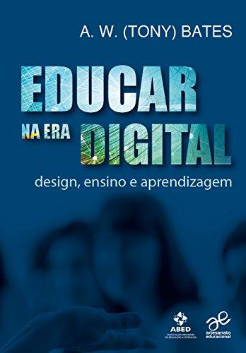 Educar na Era Digital. Design, Ensino e Aprendizagem