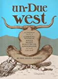 img - for Un-Due West book / textbook / text book