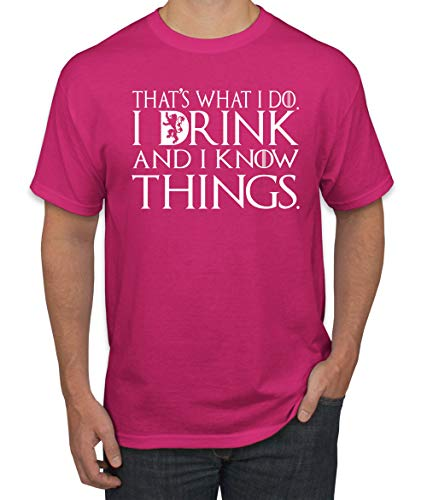 (White That's What I Do I Drink and I Know Things Thrones Quote Merch | Mens Pop Culture Graphic T-Shirt, Fuschia, Large)
