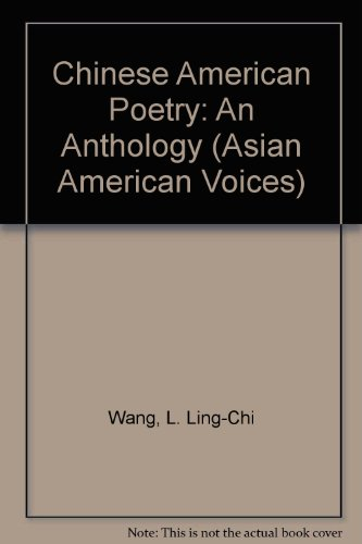 Chinese American Poetry: An Anthology (Asian American Voices)