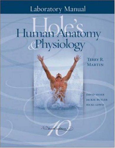 Laboratory Manual to accompany Hole's Human Anatomy & Physiology