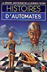 Histoires d'automates par Anthologie de la Science Fiction