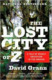 The Lost City of Z Publisher: Vintage