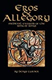 Eros And Allegory: Medieval Exegesis of the Song of Songs (Cistercian Studies)