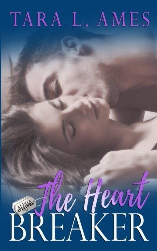 The Heart Breaker (Alpha Aviators Series) (Volume 2)