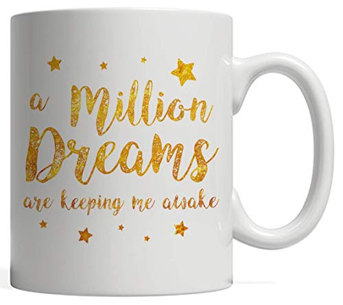 A Million Dreams Are Keeping Me Awake Mug | This is the Greatest Party Gift! Rewrite the Stars! The Perfect Gift for a Circus Themed Showman Party - For an Actor, Musician, Showman, Dancer or Artist ()