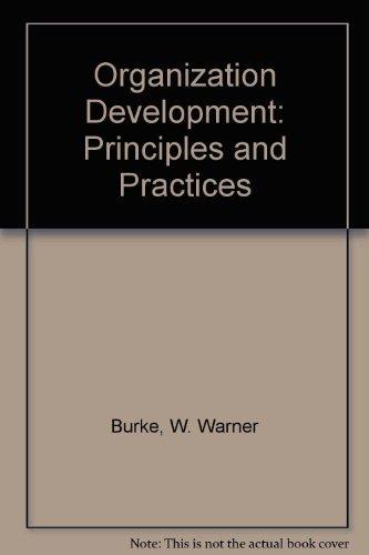 Organization Development: Principles and Practices