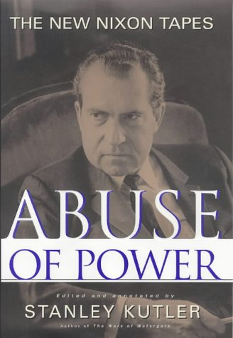 Abuse of Power: The New Nixon Tapes -