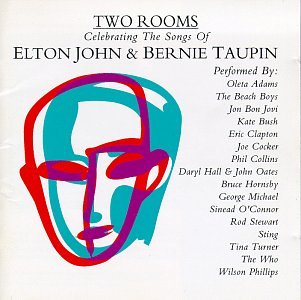 (Two Rooms: Celebrating the Songs of Elton John & Bernie Taupin)