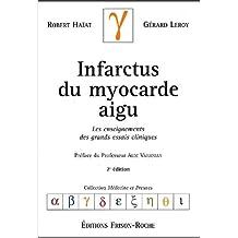Infarctus du Myocarde Aigu 2e Ed.