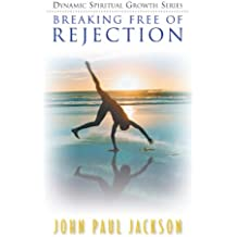 Amazon paul jackson kindle store breaking free of rejection fandeluxe Choice Image