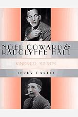 Noël Coward and Radclyffe Hall: Kindred Spirits