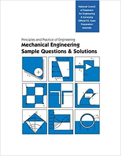 PE Sample Questions and Solutions: Mechanical Engineering (Book ...