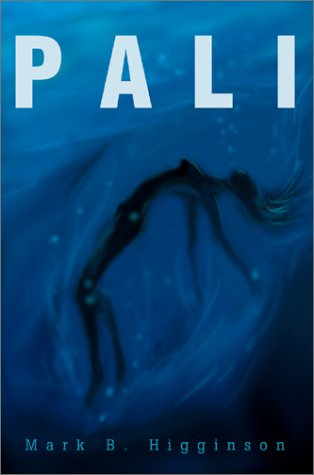 Book: Pali by Mark B. Higginson