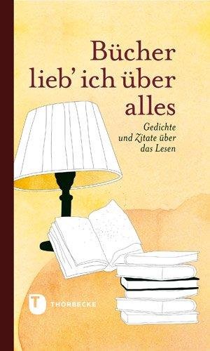 Bücher Lieb Ich über Alles Gedichte Und Zitate über Das
