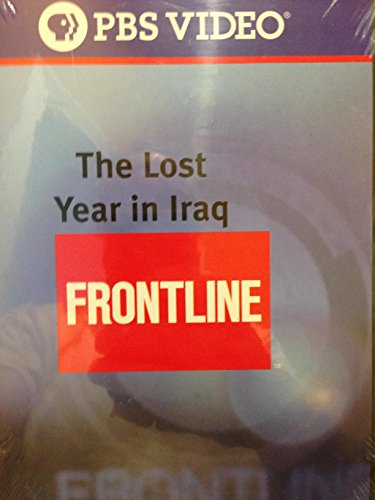 PBS Video Frontline - The Lost Year in Iraq by