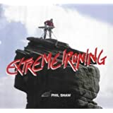 Extreme Ironing by Shaw, Phil (2005) Hardcover