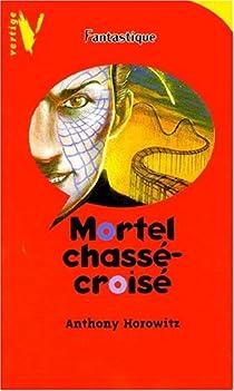 Mortel chassé-croisé par Horowitz