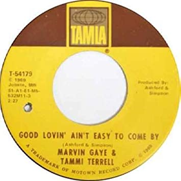 Marvin Gaye & Tammi Terrell - Good Lovin Aint Easy To Come By / Satsified Feeling - [7