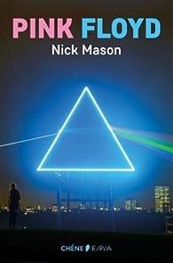 Pink Floyd par Nick Mason