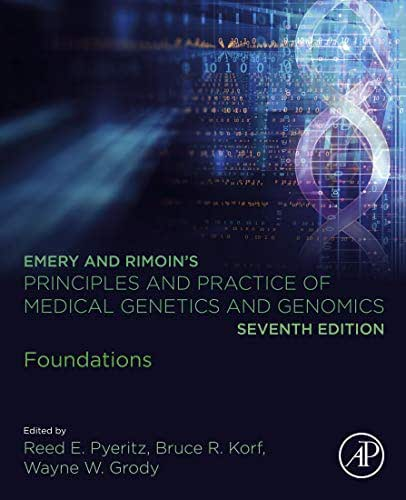 Emery and Rimoin's Principles and Practice of Medical Genetics and Genomics: Foundations