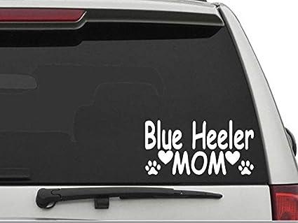 Decal dan blue heeler mom vinyl die cut car truck window decal