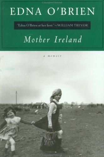 Mother Ireland: A Memoir