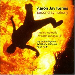 Cover of Kernis: Second Symphony  / Musica Celestis / Invisible Mosaic 3