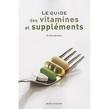 Le guide des vitamines et suppléments