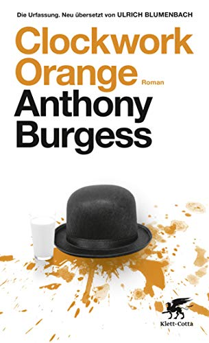 Amazon.com  Clockwork Orange  Roman (German Edition) eBook  Anthony ... eb1c1194476
