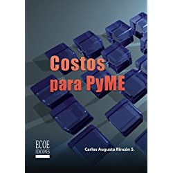 Costos para PYME (Spanish Edition)