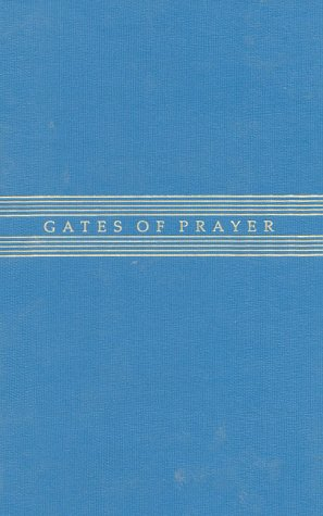 Sunset Gates (Gates of Prayer: The New Union Prayer Book (Weekends, Sabbaths, and Festivals))