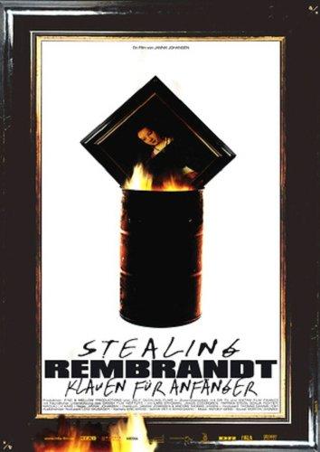 Stealing  Rembrandt - Klauen für Anfänger Film