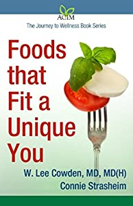 Foods That Fit a Unique You
