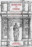 Architecture and Language: Constructing Identity in European Architecture, c.1000-c.1650