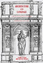 Architecture and Language: Constructing Identity in European Architecture, c.1000-c.1650 by Brand: Cambridge University Press