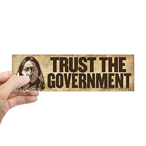 CafePress Sitting Bull Trust Government Bumper Sticker 10