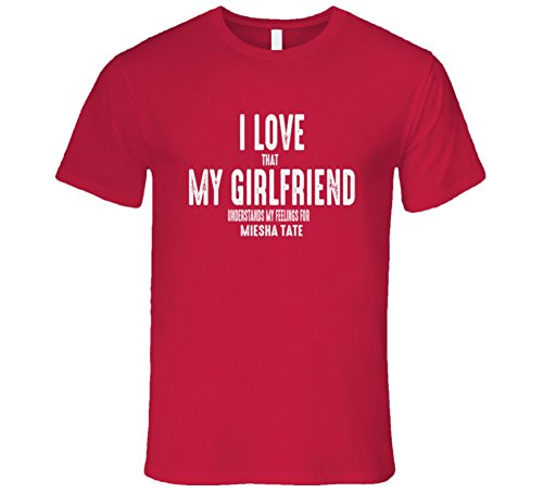 I Love My Girlfriend Miesha Tate Worn Look Funny Mens T Shirt 2Xl Red