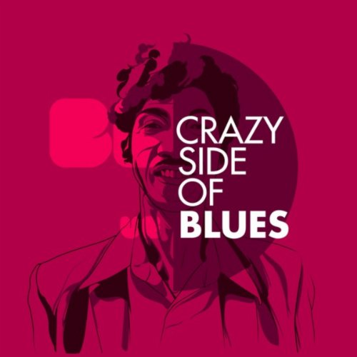 The Crazy Side of the Blues