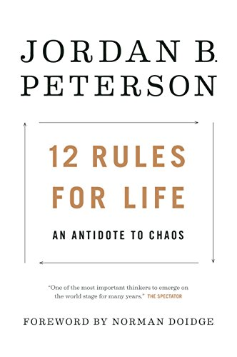 12 Rules for Life: An Antidote to Chaos cover