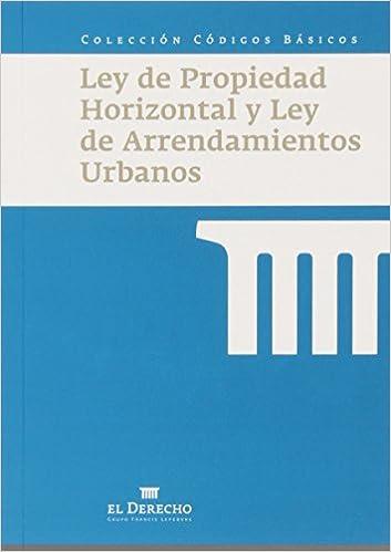 Descargas gratuitas de libros electrónicos para teléfonos móviles Ley de Propiedad Horizontal y de Arrendamientos Urbanos (Códigos Básicos) in Spanish CHM 8415573316