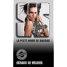 SAS 131 La peste noire de Bagdad : La guerre de l'anthrax (French Edition)